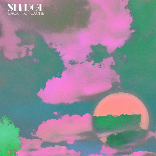ELLT003: Seedge- With a Smooth Evening