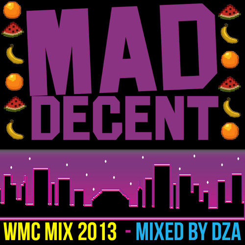 Mad Decent Official Miami 2k13 Mixtape - Mixed By DZA
