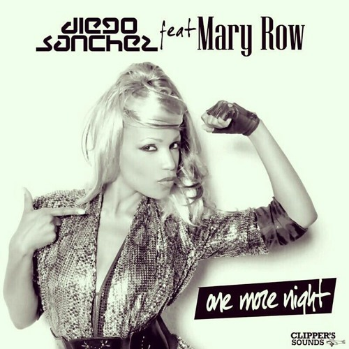 Diego Sanchez feat. Mary Row - One More Night