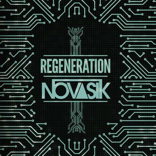 Novasik - Regeneration (Original Mix)