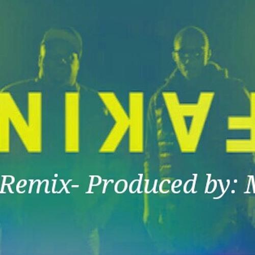 Fakin' Remix