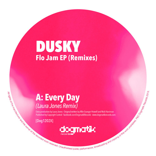 [Dogmatik 1202X] Dusky - Every Day (Laura Jones Remix)