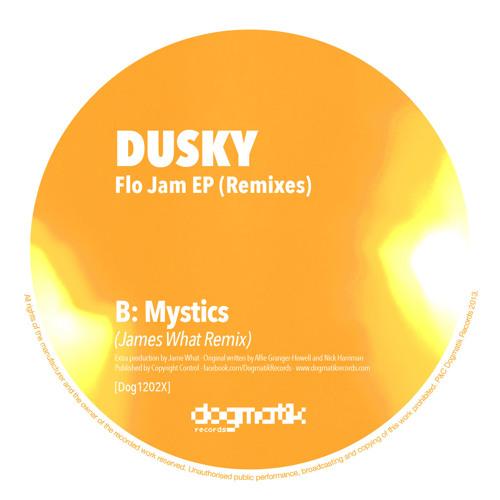 [Dogmatik 1202X] Dusky - Mystics (James What Remix)