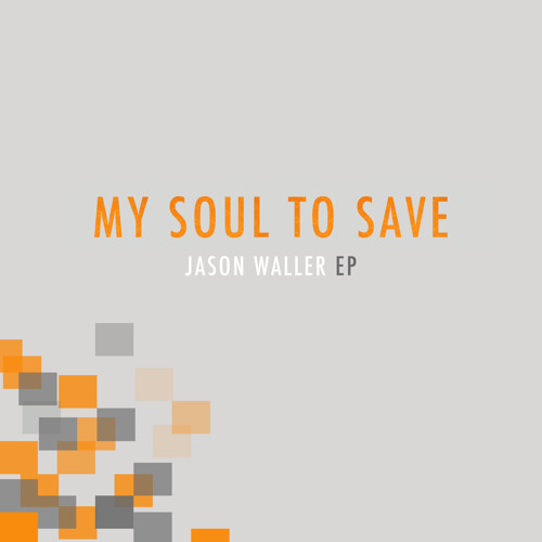 My Soul to Save EP