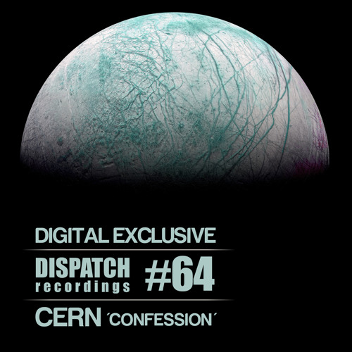 Cern - Confession [digital exclusive] - Dispatch 064 AAA - OUT NOW