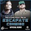 (95) Escapate Conmigo - Wolfnie Feat. Ñejo By [ DJ PAULO ] 2013 !!
