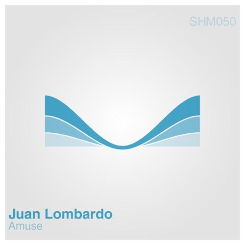 Juan Lombardo - Amuse EP [SHM050]