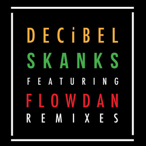 DECiBEL Ft. Flowdan - Skanks (DJ Cable '5 Minute Workout' Remix)