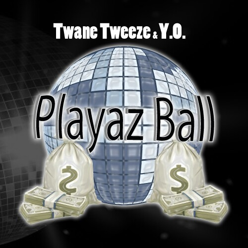 Tweeze & Y.O. Playaz Ball Produced By Jfly