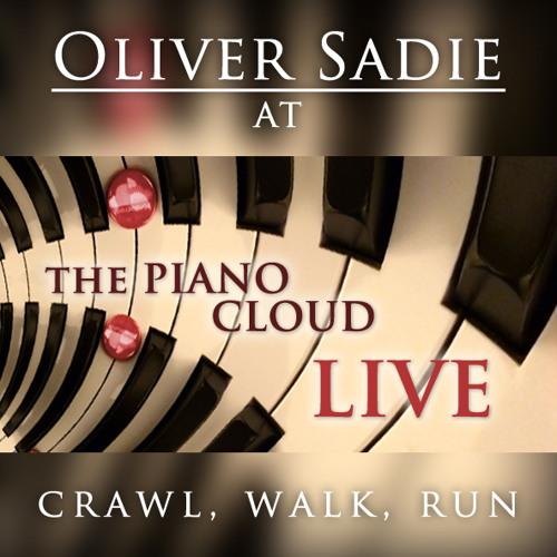 Oliver Sadie — Crawl, Walk, Run [Improvisation Live in Concert]
