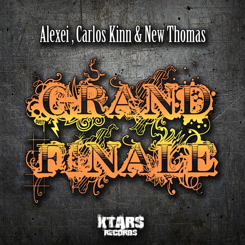 Alexei, Carlos Kinn & New Thomas - Grand Finale (Original mix)