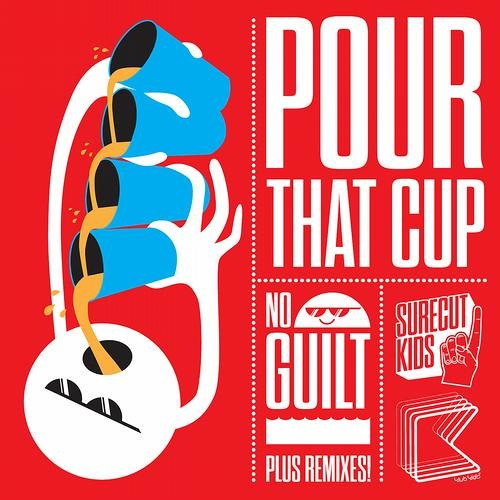 Surecut Kids - Pour That Cup (KOMES Remix) [Klub Kids]