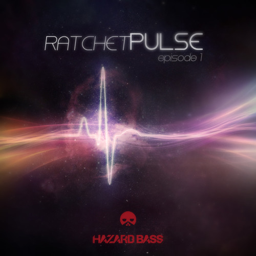 Ratchet Pulse //episode 1 - (HAZARD BASS Mix)