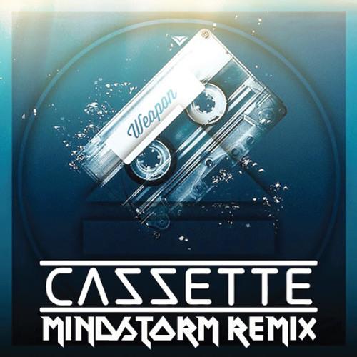 Cazzette - Weapon (Mindstorm Remix)