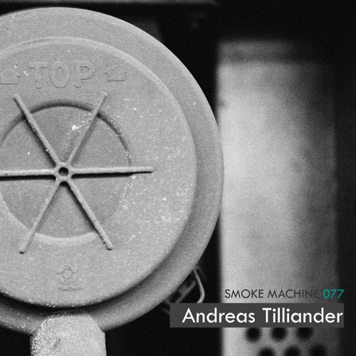 Smoke Machine Podcast 077 Andreas Tilliander
