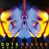 MOBY - Heaven (DOTS edit)