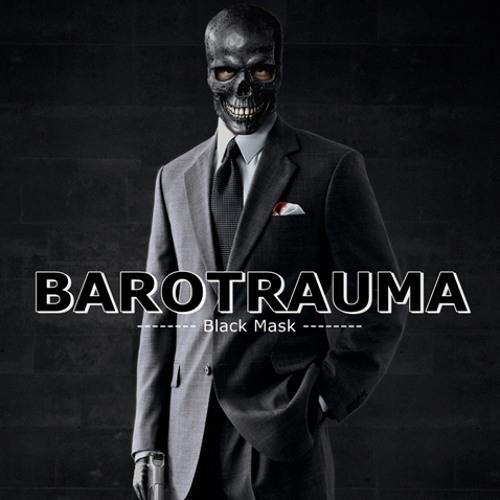 BAROTRAUMA - Black Mask2