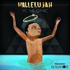 Hallelujah by YC The Cynic (Produced by DJ Illanoiz)