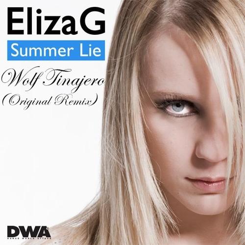 Eliza G-Summer lie-(Wolf Tinajero Remix)PVT 2013