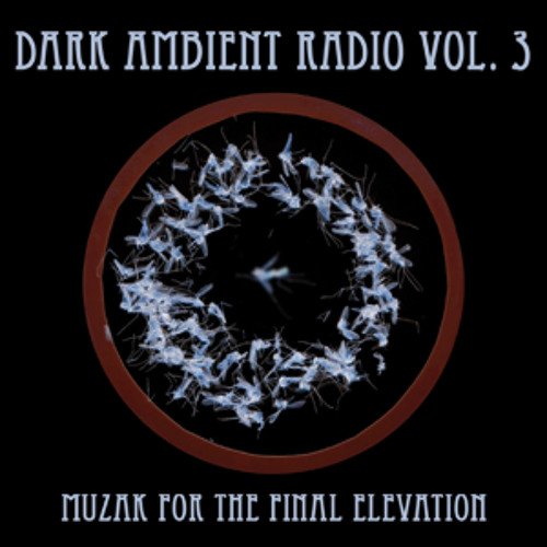 Dark Ambient Radio Vol. III (sample)-mp3
