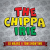 Dj Maars Vs Tom Showtime - The Chippa Irie EP  (Preview)