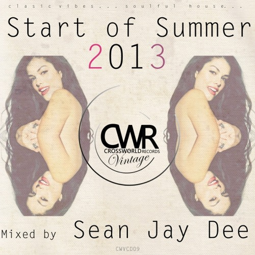 Crossworld Vintage Podcast - Start of Summer 2013 - Mixed by Sean Jay Dee