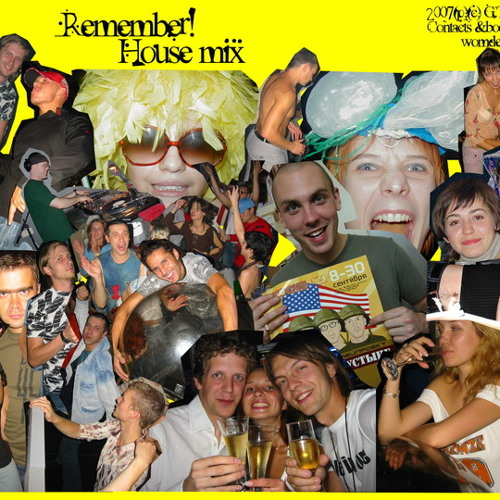 Remember! house mix