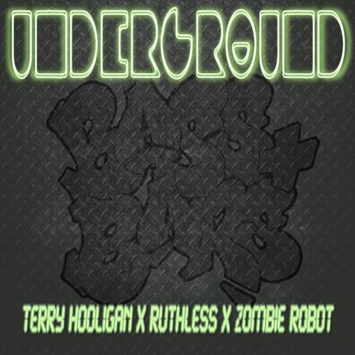 Terry Hooligan & Zombie Robot - Underground Ft. Ruthless (Terry Hooligan 2005 Breaks Mix)