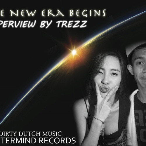 New Era Begins - Trezz Dizzy (Original Mix)