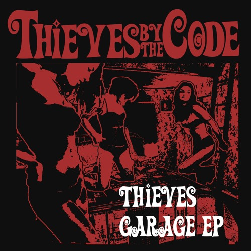 Thieves Garage EP