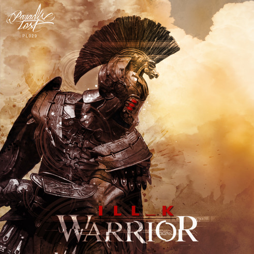 [PL029] ILL_K - Warrior EP