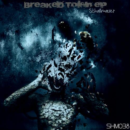 Schallmauer - Breaked Town (Brojanowski Remix) // Shinocs music