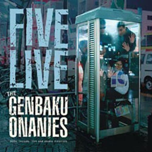 the GENBAKU ONANIES - Go Go 枯葉作戦 -
