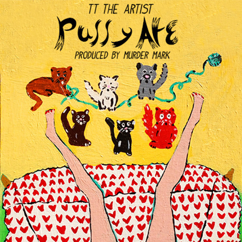 Pussy Ate(Produced by Mighty Mark)
