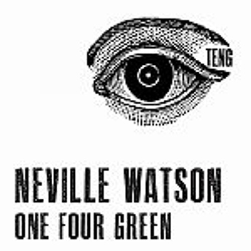Neville Watson - One Four Green (Deep Space Orchestra remix) - Teng (lo-res)