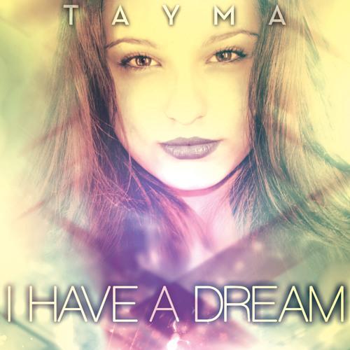 Tayma - I Have A Dream (Alexandra Damiani Original Mix)