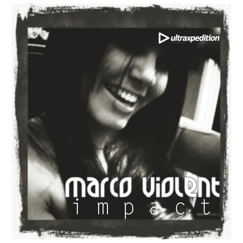 Marco Violent - Impact (Deep House / G-House)