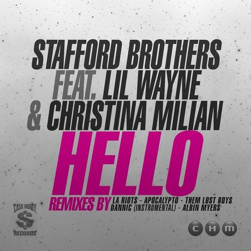 Stafford Bros feat. Lil Wayne & Christina Milian - Hello (Albin Myers Remix) OUT NOW