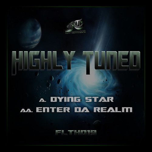 FLTH019 - Highly Tuned - Dying Star (OUT NOW)