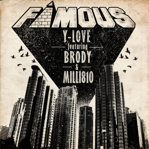 """Y-Love - """"Famous"""" ft. Brody & Milli810  (prod. Vibe&LFO)"""