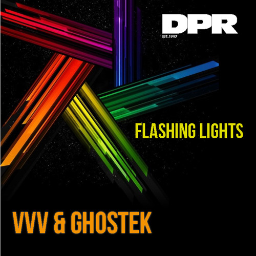 VVV + Ghostek - Flashing Light [forthcoming on DPR Recordings]