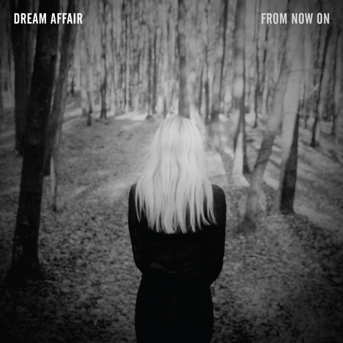 Dream Affair - From Now On