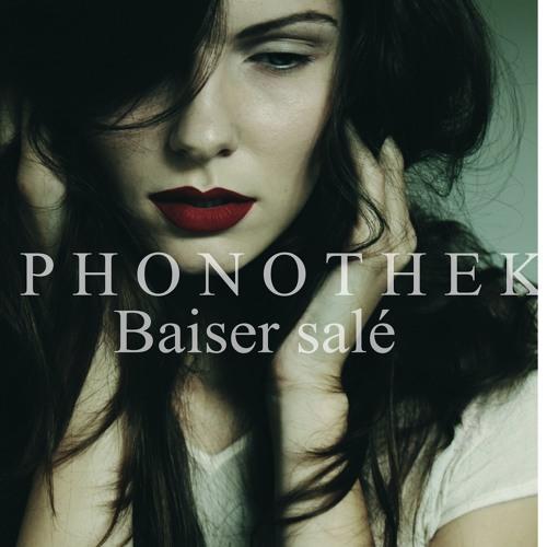 Phonothek - Baiser Salé