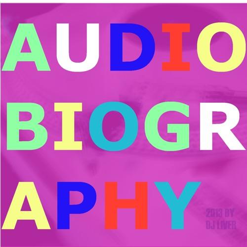 Audiobiography: DJ L1V3R