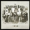 The Wedding Band - I Take Your Hand