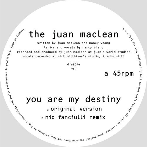 The Juan Maclean - You Are My Destiny [EDIT]
