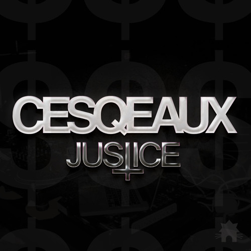 Cesqeaux - Justice (Original Mix)