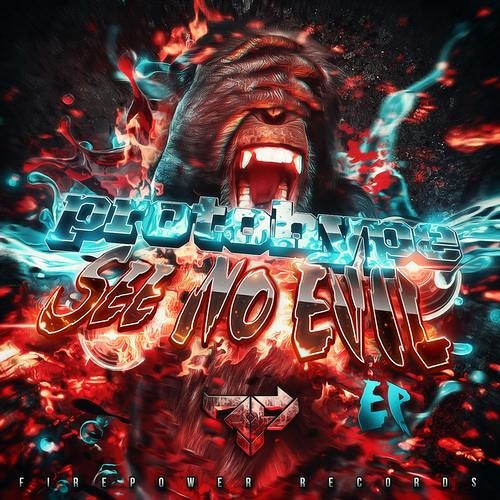 Protohype x ETC!ETC! - Bad Boy Flow (OUT NOW FIREPOWER RECORDS)
