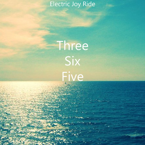 HOUSE | Electric Joy Ride - 365