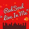 RedSoul Vs Rufus & Chaka Khan - Live In Me